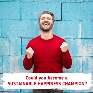 Could you become a Sustainable Happiness Champion?